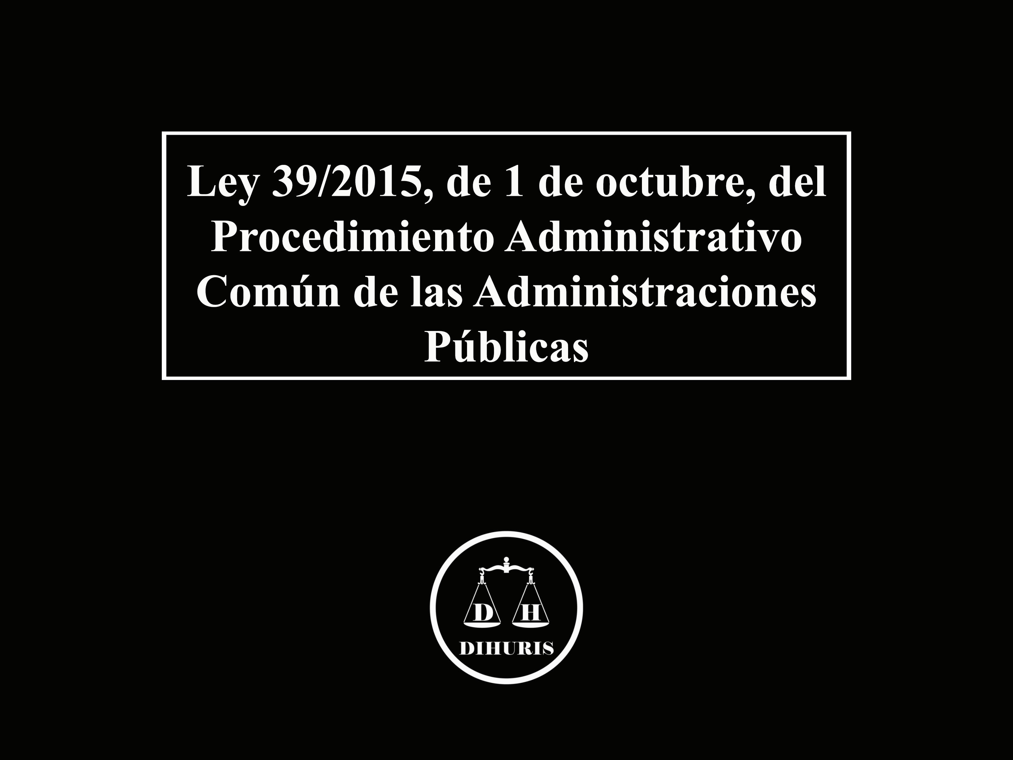 Las novedades del procedimiento administrativo com n en la for Las novedades
